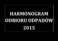 Harmonogram Odbioru Odpadów 2015